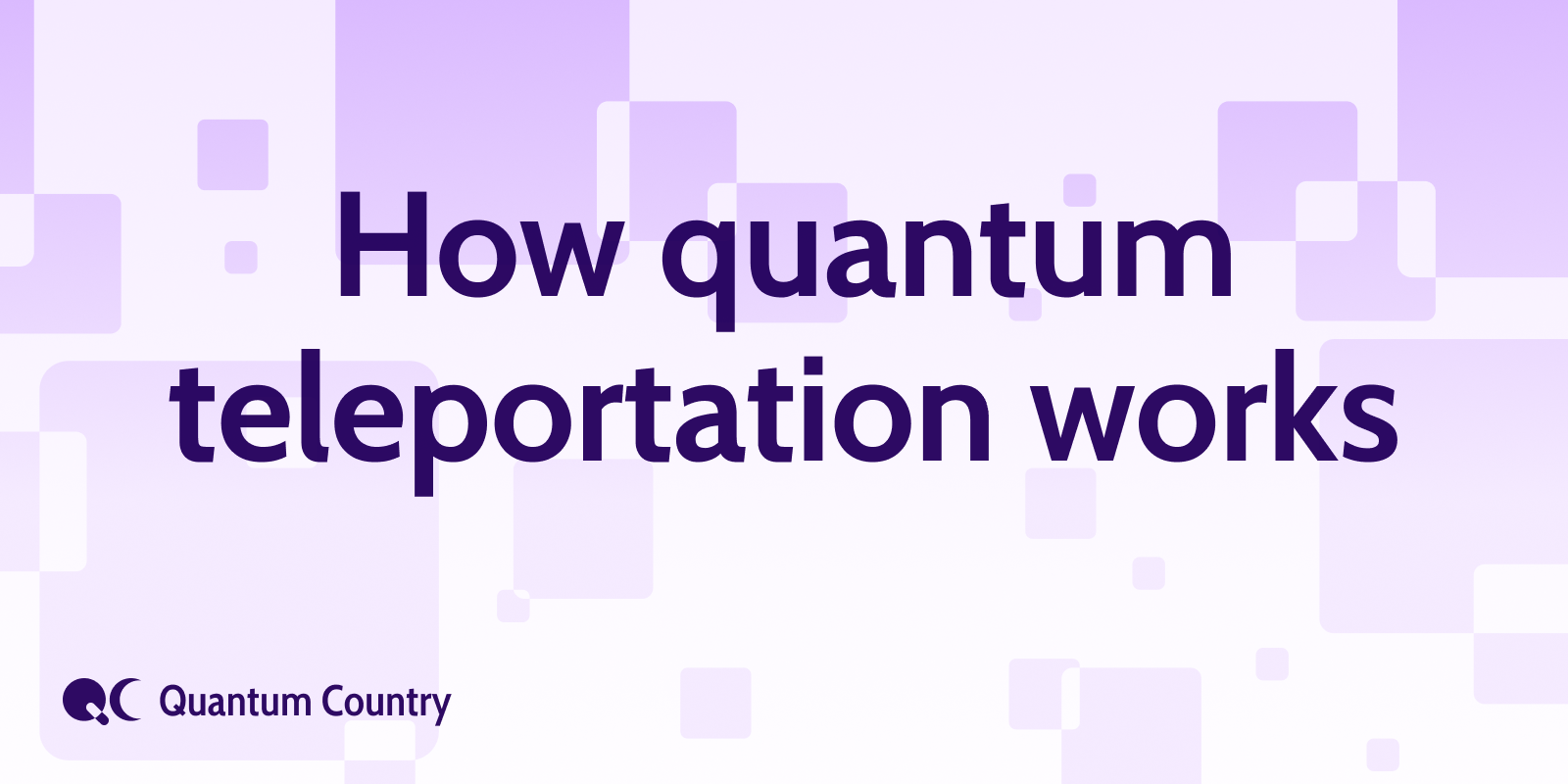 How Quantum Teleportation Works